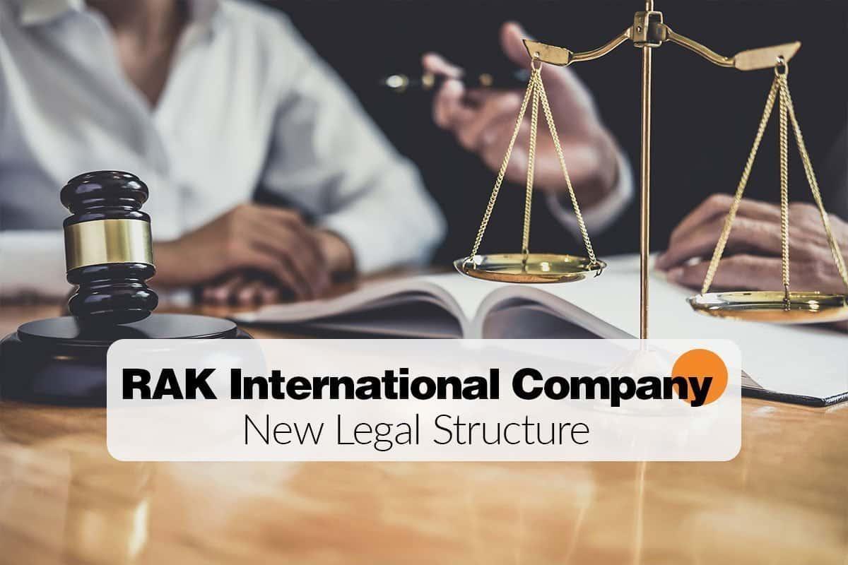 RAK International Company New Legal Structure
