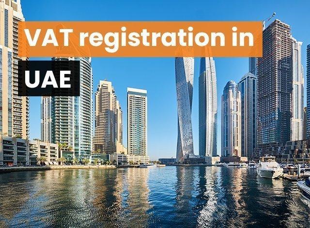 VAT registration in Dubai UAE
