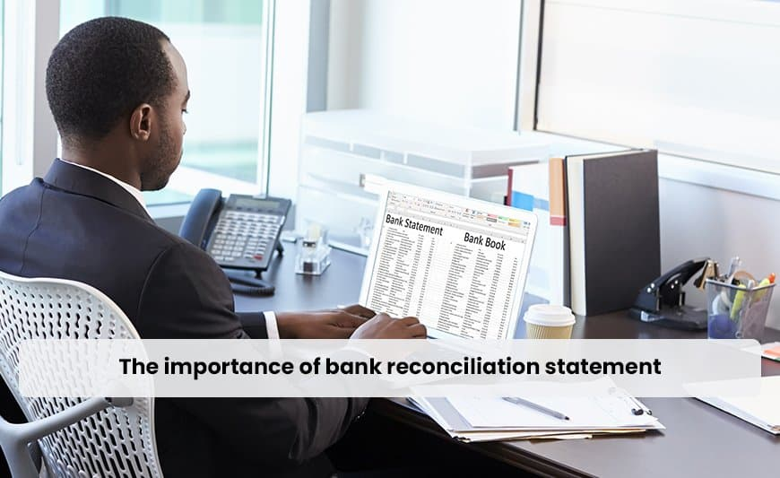 The importance of bank reconciliation statement