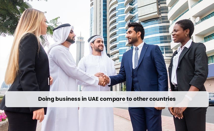 Doing business in UAE compare to other countries